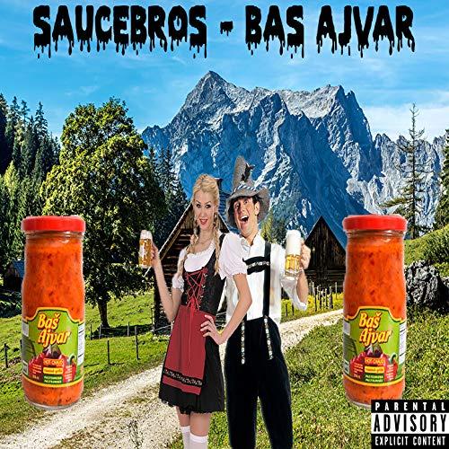 Bas Ajvar [Explicit]