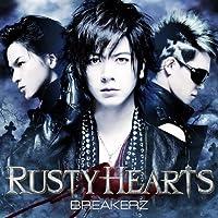 RUSTY HEARTS(初回限定盤A)(DVD付)