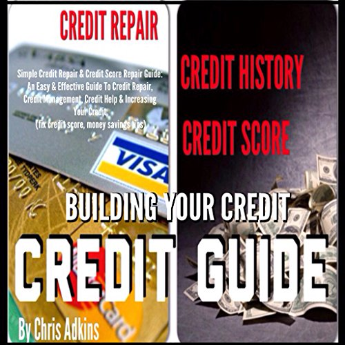 Simple Credit Repair and Credit Score Repair Guide audiobook cover art