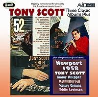 Three Classic Albums Plus (52nd St Scene / Tony Scott In Hi-Fi / The Touch Of Tony Scott) by Tony Scott