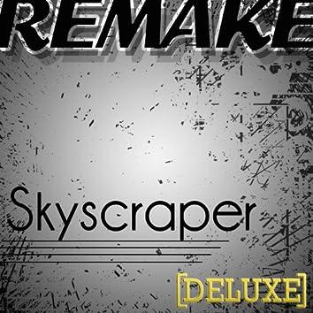 Skyscraper - Single Deluxe