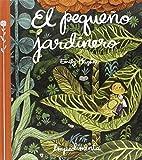 El pequeño jardinero (La Pequeña Impedimenta)