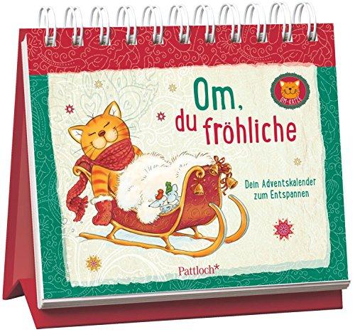 Om-Katze: Om, du fröhliche: Dein Adventskalender zum Entspannen