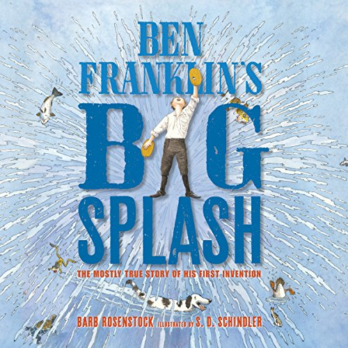 Ben Franklin's Big Splash audiobook cover art