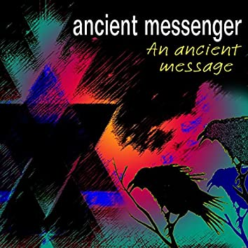 An Ancient Message