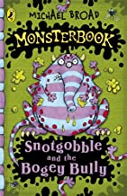 Monsterbook: Snotgobble and the Bogey Bully (English Edition)