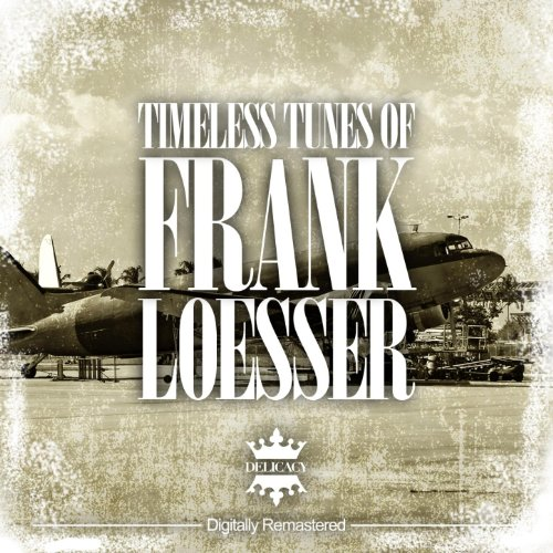 Timeless Tunes of Frank Loesser