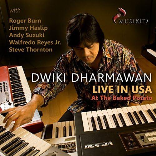 Dwiki Dharmawan feat. Roger Burn, Jimmy Haslip, Andy Suzuki, Walfredo Reyes Jr. & Steve Thornton