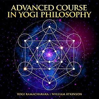 Advanced Course in Yogi Philosophy audiobook cover art