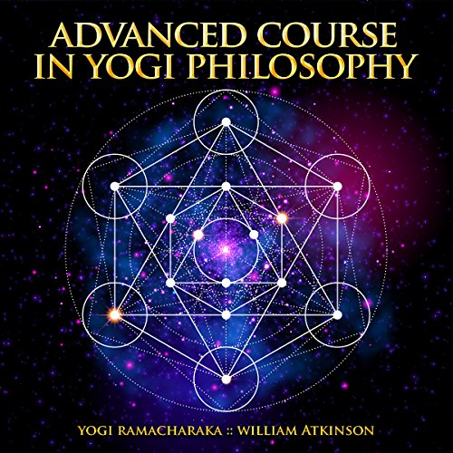 Advanced Course in Yogi Philosophy audiobook cover art