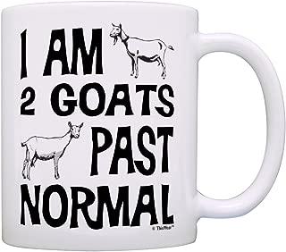 Goat Farmer Gifts I Am 2 Goats Past Normal Goat Farm Pet Pygmy Goat Gift Coffee Mug Tea Cup White