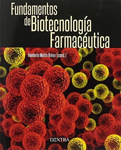 FUNDAMENTOS DE BIOTECNOLOGÍA FARMACÉUTICA