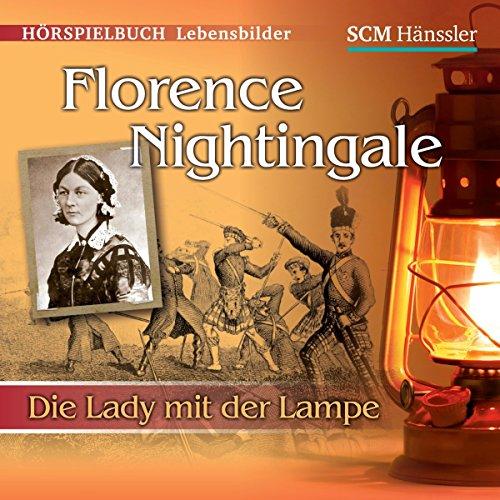 Florence Nightingale: Die Lady mit der Lampe Titelbild