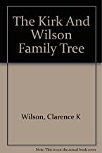 The Kirk and Wilson family tree,