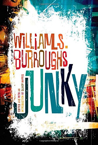 Junky: The Definitive Text of 'Junk'