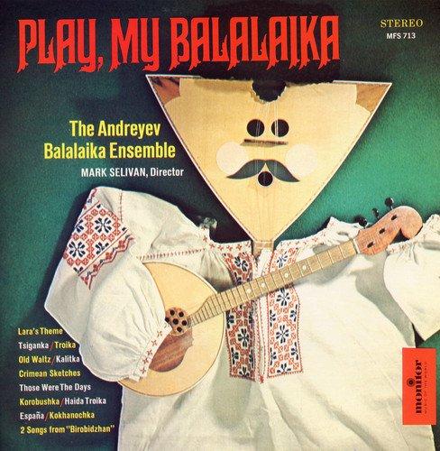 Balalaika: Monitor Presents the Andreyev Balalaika Ensemble