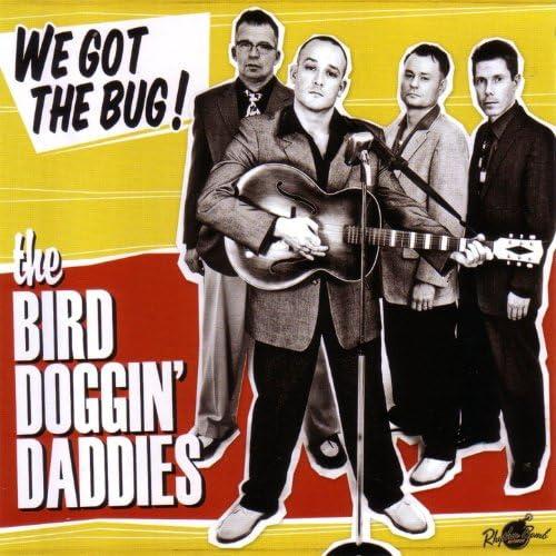 The Bird Doggin Daddies