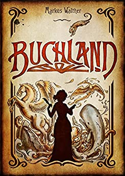 Buchland (German Edition) by [Markus Walther]
