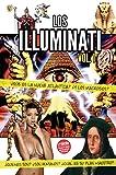¿Quienes son los ILLUMINATI?: ¿Que es la nueva ATLANTIDA? (Series Illuminati nº 1) (Spanish Edition)