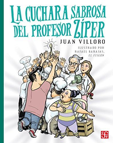 La cuchara sabrosa del profesor Zíper (La Orilla Del Viento)