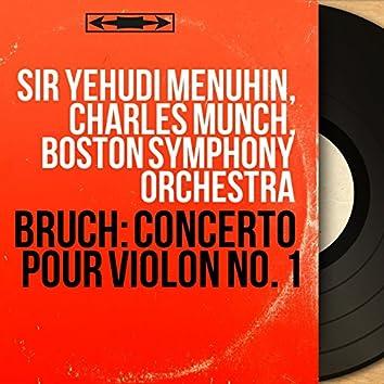 Bruch: Concerto pour violon No. 1 (Mono Version)