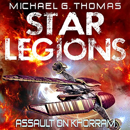 Assault on Khorram     Star Legions Book 2              By:                                                                                                                                 Michael G. Thomas                               Narrated by:                                                                                                                                 Ian Gordon                      Length: 6 hrs and 56 mins     1 rating     Overall 3.0