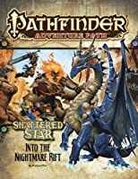 Shattered Star: Into the Nightmare Rift (Pathfinder Adventure Path)