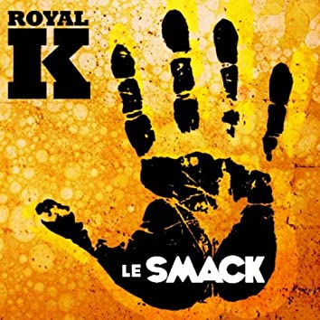 Le Smack!