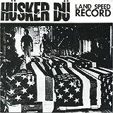 Land Speed Record by Husker Du (2002-05-23)