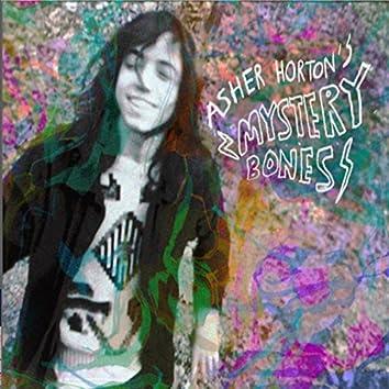 Asher Horton's Mystery Bones