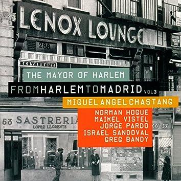 From Harlem To Madrid Vol. 3 · The Mayor Of Harlem