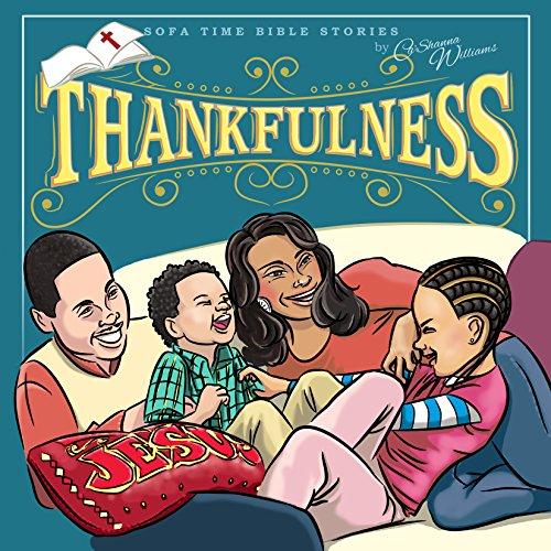 "Sofa Time Bible Stories ""Thankfulness"""