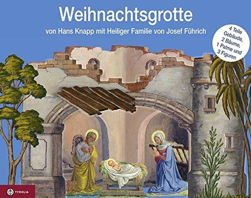 Weihnachtsgrotte: Original-Papier-Weihnachtsgrotte von Hans Knapp mit Heiliger Familie von Josef Führich. Weihnachtsgrotte (4 Teile), 3 Bäume, Maria, Joseph und Kind in der Krippe zum Ausschneiden