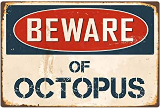 Fan-Ling BEWARE OF OCTOPUS Metal Poster Flag Plaque, Bar Club Cafe Garage Wall Decor Art,Creative, Contracted, Fashionable, Non-toxic Decor,30x20cm (J)