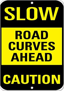 Slow Road Curves Ahead Caution Traffic Sign Aluminum Metal Sign 18 in x 24 in