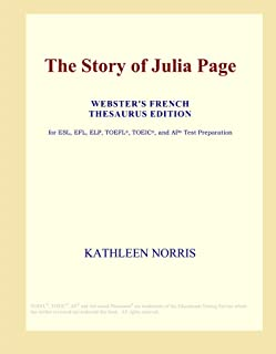 The Story of Julia Page (Webster's French Thesaurus Edition)