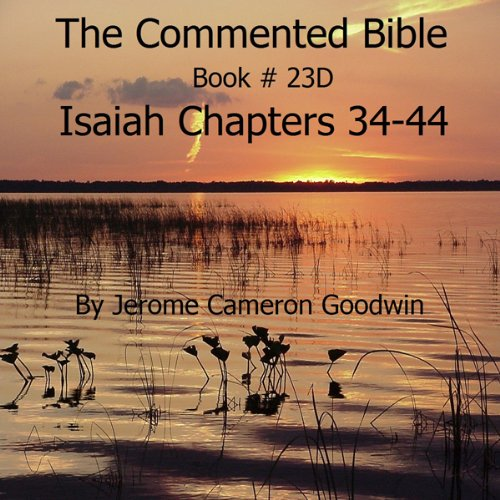 The Commented Bible: Book 23D - Isaiah audiobook cover art