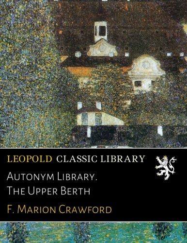 Autonym Library. The Upper Berth