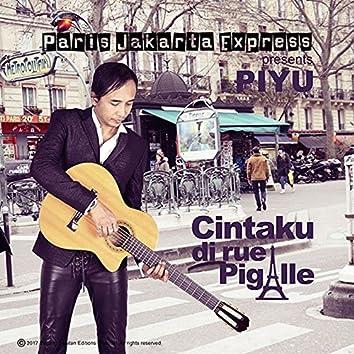 Cintaku Di Rue Pigalle (feat. Piyu)