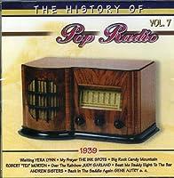 Vol. 7-History of Pop Radio (1939)