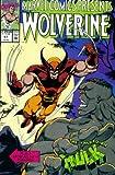 Marvel Comics Presents #57 : Wolverine, the Hulk, Werewolf by Night, Namor the Sub-Mariner, & Black Cat