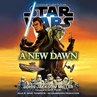 A New Dawn: Star Wars                   By:                                                                                                                                 John Jackson Miller                               Narrated by:                                                                                                                                 Marc Thompson                      Length: 12 hrs and 43 mins     3 ratings     Overall 5.0