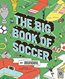 The Big Book of Soccer by MUNDIAL