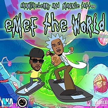 Emef the World