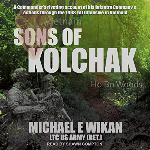 Sons of Kolchak Audiobook By Michael E. Wikan LTC US Army (Ret.) cover art