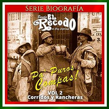 Pa' Puros Compas!, Vol. 2: Corridos y Rancheras