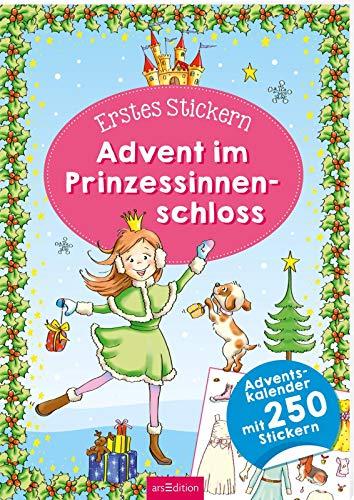 Erstes Stickern. Advent im Prinzessinnenschloss: Adventskalender mit 250 Stickern