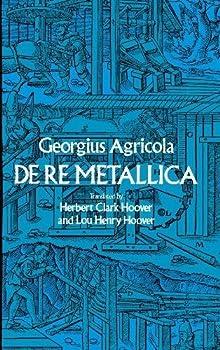 De Re Metallica  Dover Earth Science