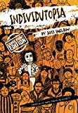 Individutopia: Large Print Edition...
