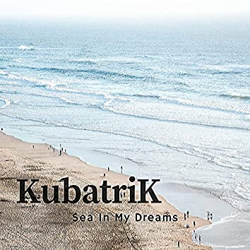 Sea In My Dreams